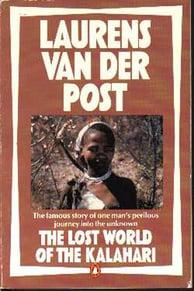 Cover of Sir Laurens van der Post's book 'The Lost World Of The Kalahari'