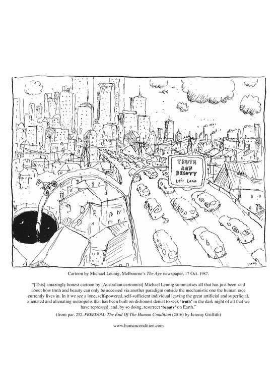 Leunig's 'Truth and Beauty' cartoon with one car leaving a city highway to an unknown destination explained by Jeremy Griffith