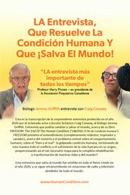 LA Entrevista que resuelve la Condición Humana Y que ¡Salva el Mundo!